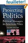 Projecting Politics: Political Messag...