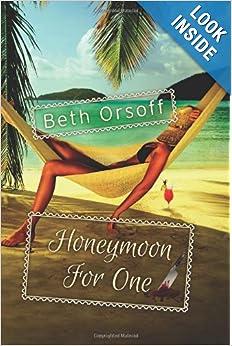 Honeymoon for One - Beth Orsoff