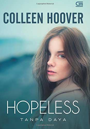 Tanpa Daya (Hopeless) (Indonesian Edition), by Colleen Hoover