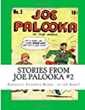 Stories From Joe Palooka #2: Americas Favorite Boxer - In the Army!