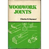 Woodwork Jointsby Charles H. Hayward