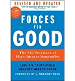 img - for BY Crutchfield, Leslie R ( Author ) [{ Forces for Good: The Six Practices of High-Impact Nonprofits (Revised, Updated) By Crutchfield, Leslie R ( Author ) May - 01- 2012 ( Hardcover ) } ] book / textbook / text book