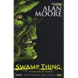 Swamp Thing : La crature du maraispar Alan Moore