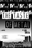 The Taste Of Metal