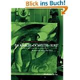 """Ein Händler """"entarteter"""" Kunst: Bernhard A. Böhmer und sein Nachlass: Bernhard A. Böhmer und sein Nachlass im..."""
