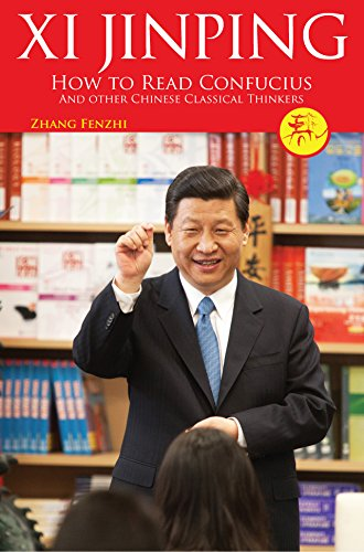 Xi Jinping: How to Read Confucius and other Chinese Classical Thinkers PDF