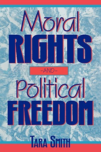 moral-rights-and-political-freedom-studies-in-social-political-and-legal-philosophy-by-tara-smith-19