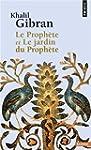 Le Proph�te et Le Jardin du Proph�te