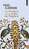 Le Prophète - Le jardin du Prophète par Gibran