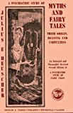 img - for A Psychiatric Study of Myths and Fairy Tales; Their Origin, Meaning, and Usefulness. book / textbook / text book
