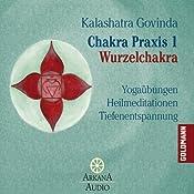 Wurzelchakra (Chakra Praxis 1) | Kalashatra Govinda