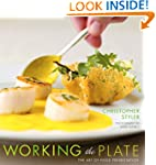 Working the Plate: The Art of Food Pr...