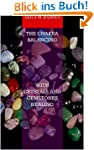 The Chakra Balancing with Crystals an...