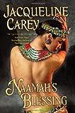 By Jacqueline Carey:Naamah's Blessing (Kushiel's Legacy) [Hardcover]