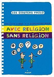 """Afficher """"Avec religion, sans religion"""""""