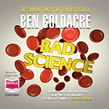 Bad Science (       UNABRIDGED) by Ben Goldacre Narrated by Rupert Farley
