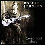 "Cross Road Bluesvon ""Robert Johnson"""