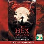 The Hex Factor | Harriet Goodwin