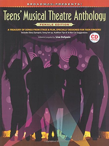 Broadway Presents] Teens' Musical Theatre Anthology Female Edition CD Included PVG (Sheet Music Broadway compare prices)