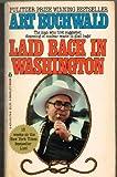 Laid Back in Washington (0425057798) by Buchwald, Art