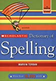 img - for Scholastic Dictionary of Spelling book / textbook / text book