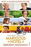 The Best Exotic Marigold Hotel (0099572028) by Moggach, Deborah