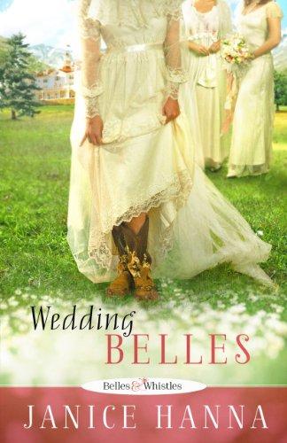 Image of Wedding Belles (Belles & Whistles)