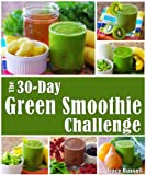 The 30-Day Green Smoothie Challenge