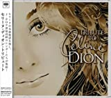 echange, troc Tribute to Celine Dion - Tribute to Celine Dion [DE Import]