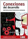 img - for Conexiones del desarrollo: impacto de las nuevas tecnologias de la informacion (Spanish Edition) book / textbook / text book