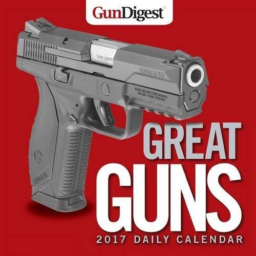 Gun Digest Great Guns 2017 Daily Calendar (Gun Owners Book compare prices)