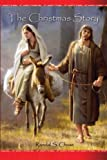 img - for The Christmas Story: Mary, Joseph, and the Baby Jesus From a Personal Perspective book / textbook / text book