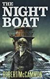 The Night Boat (1596065729) by Robert McCammon