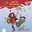 Lilli The Witch And The Birthday Party Hörbuch von  Knister Gesprochen von: Tom Zahner