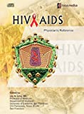 img - for HIV/AIDS: Physician's Reference (Infectious Disease) book / textbook / text book