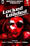 img - for Shotgun Honey Presents: Locked and Loaded (Both Barrels) (Volume 3) book / textbook / text book