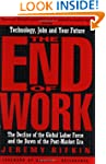 The End of Work: The Decline of the G...