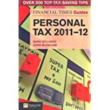 FT Guide to Personal Tax 2011-12 (Financial Times Series)by Sara Williams