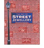 img - for The Art of Street Jewellery (Hardback) - Common book / textbook / text book