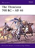 The Thracians 700 BC-AD 46 (Men-at-Arms)