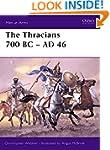 The Thracians 700BC-46AD (Men-at-Arms)