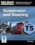 Download ASE Test Preparation - T5 Suspension and Steering (ASE Test Prep for Medium/Heavy Duty Truck: Suspension/Steer Test T5)