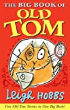 Leigh Hobbs Big Book of Old Tom