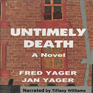 Untimely Death | [Jan Yager, Fred Yager]