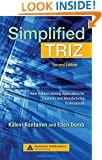 Simplified TRIZ: New Problem Solving Applications for Engineers and Manufacturing Professionals, Second Edition