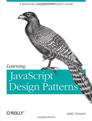 Learning JavaScript Design Patterns by Osmani, Addy (2012) Paperback