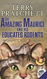 Amazing Maurice and His Educated Rodents (0060012358) by Pratchett, Terry