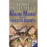 "The Amazing Maurice and His Educated Rodents (Discworld)von ""Terry Pratchett"""
