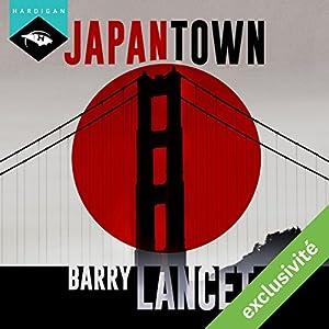 Japantown (Une enquête de Jim Brodie 1)   Livre audio