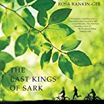 The Last Kings of Sark | Rosa Rankin-Gee